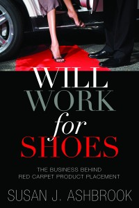 Will Work For Shoes by Susan J. Ashbrook